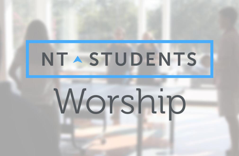 NT Student Worship