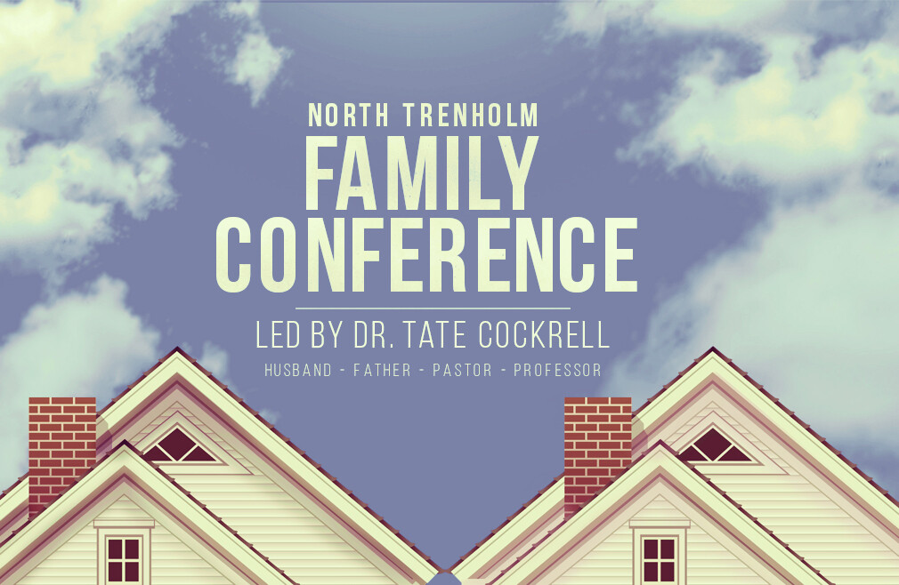 North Trenholm Family Conference